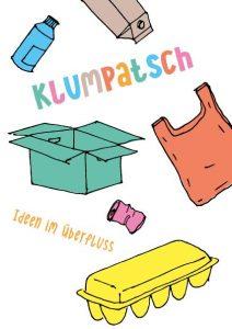 Klumpatsch - Ideen im Überfluss @ Klimawerkstatt Werder